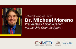 EnMed's Michael Moreno receives Presidential research grant